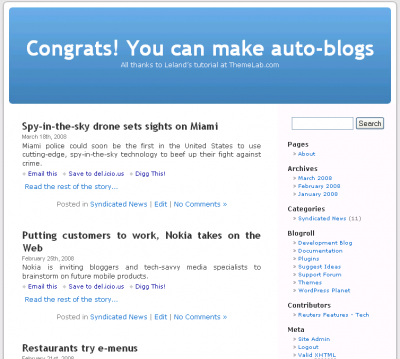 Congrats!  You can make auto-blogs